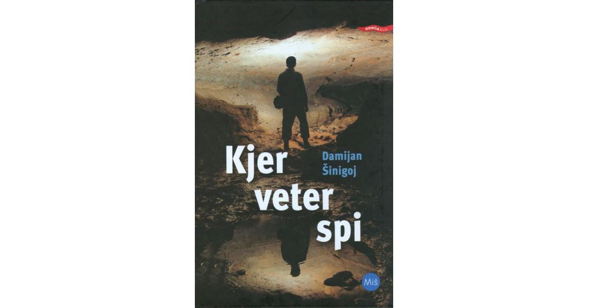 Kjer veter spi - Damijan Šinigoj | Fundacionsinadep.org