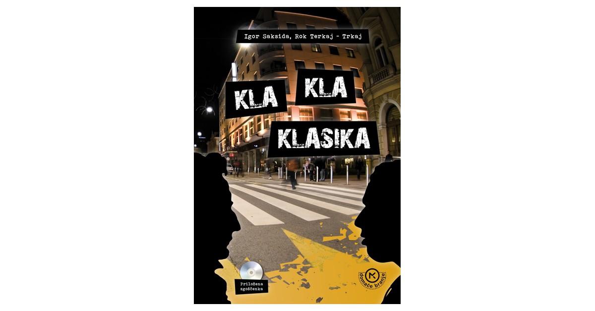 Kla kla klasika - Igor Saksida, Rok Terkaj | Fundacionsinadep.org
