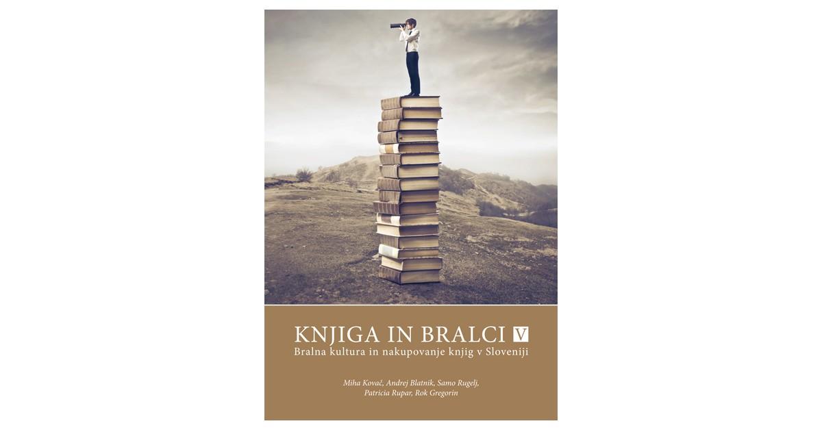 Knjiga in bralci V - Andrej Blatnik, Rok Gregorin, Miha Kovač, Samo Rugelj, Patricia Rupar | Fundacionsinadep.org