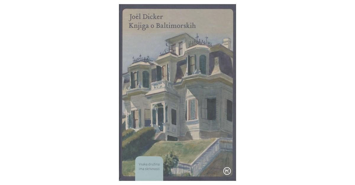 Knjiga o Baltimorskih - Joël Dicker | Menschenrechtaufnahrung.org
