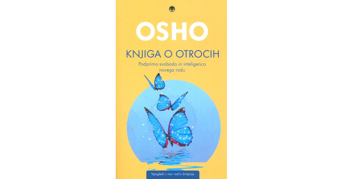 Knjiga o otrocih - Osho | Fundacionsinadep.org