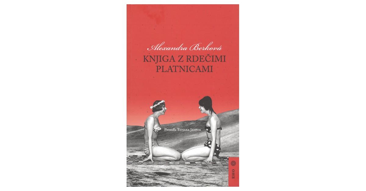 Knjiga z rdečimi platnicami - Alexandra Berková | Fundacionsinadep.org