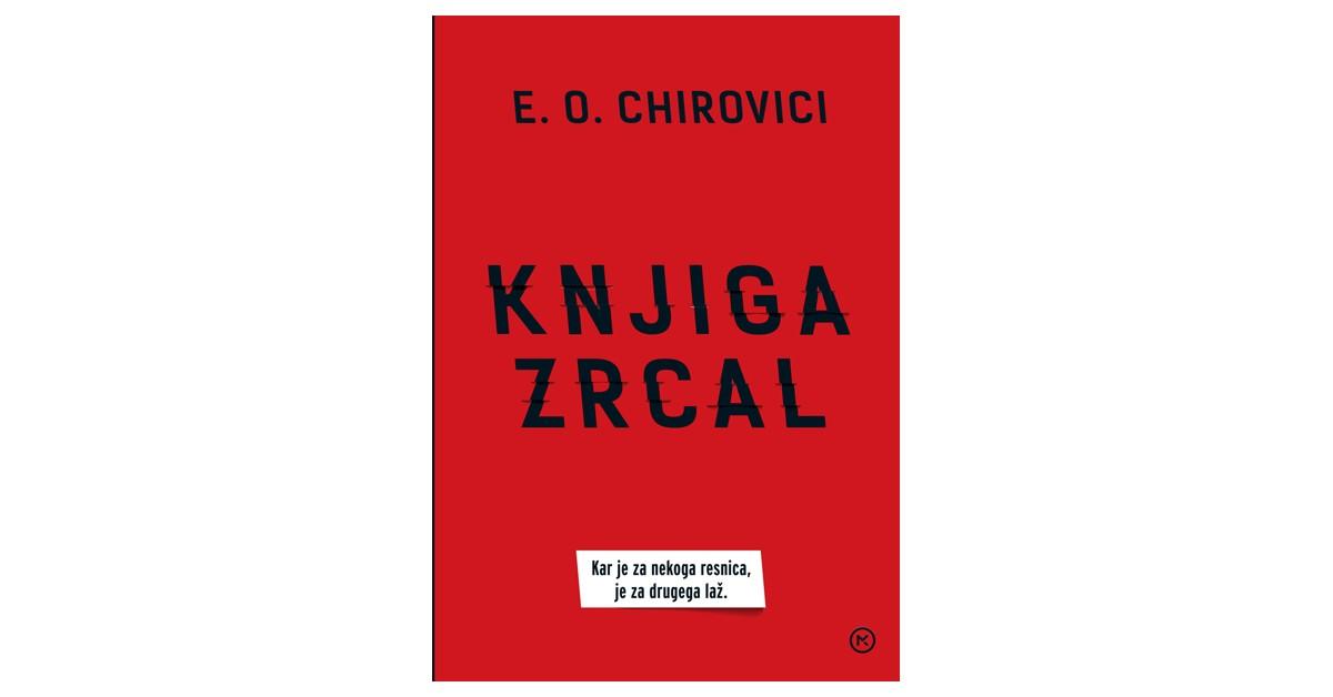 Knjiga zrcal - E. O. Chirovici | Fundacionsinadep.org