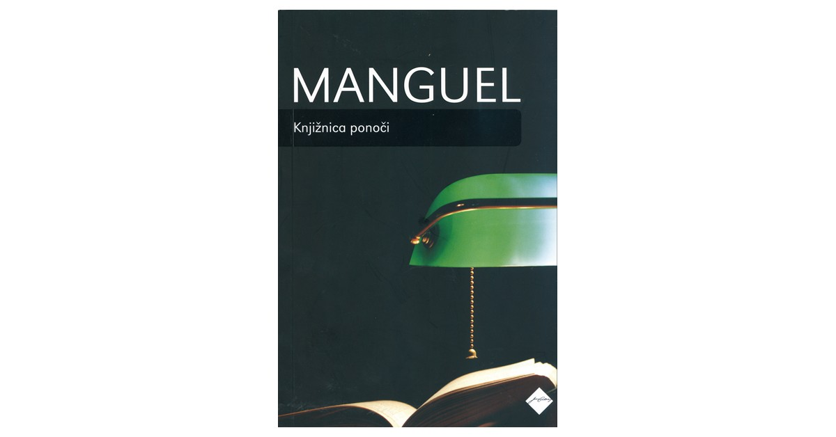 Knjižnica ponoči - Alberto Manguel | Fundacionsinadep.org