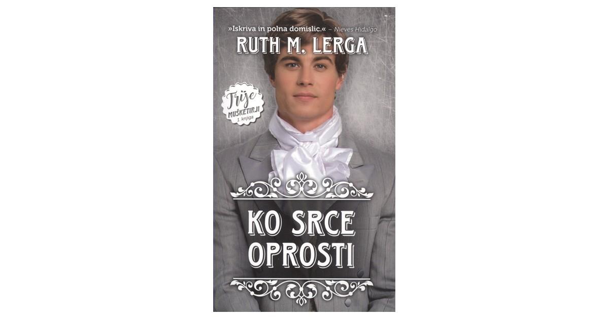Ko srce oprosti - Ruth M. Lerga | Menschenrechtaufnahrung.org