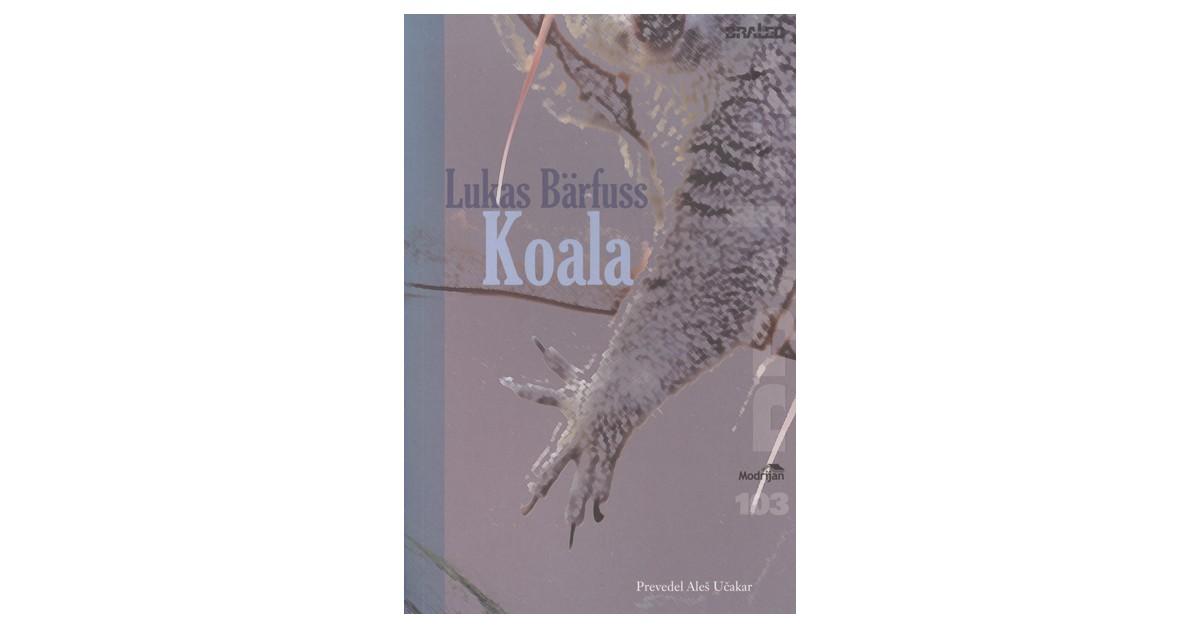 Koala - Lukas Bärfuss | Menschenrechtaufnahrung.org