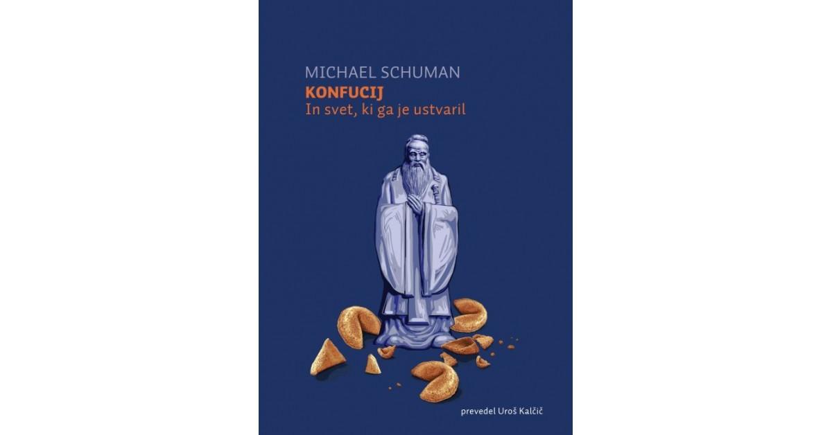 Konfucij - Michael Schuman | Menschenrechtaufnahrung.org