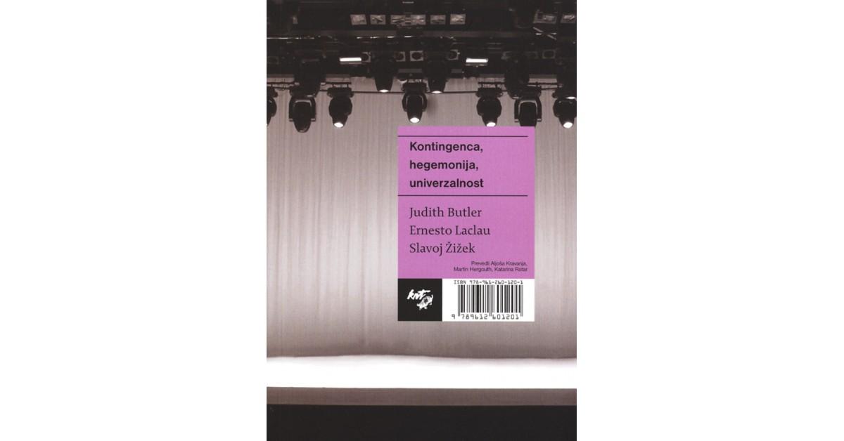 Kontingenca, hegemonija, univerzalnost - Judith Butler, Ernesto Laclau, Slavoj Žižek | Menschenrechtaufnahrung.org