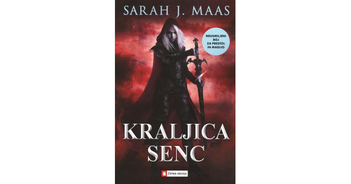 Kraljica senc - Sarah J. Maas | Fundacionsinadep.org
