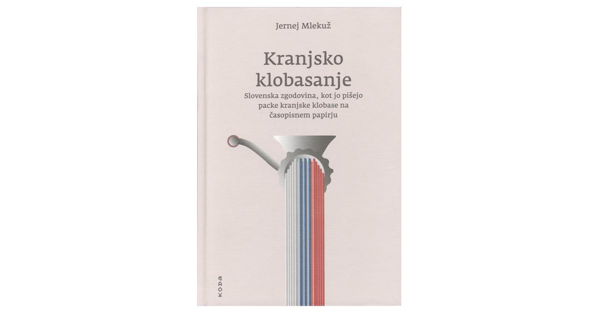 Kranjsko klobasanje - Jernej Mlekuž   Menschenrechtaufnahrung.org