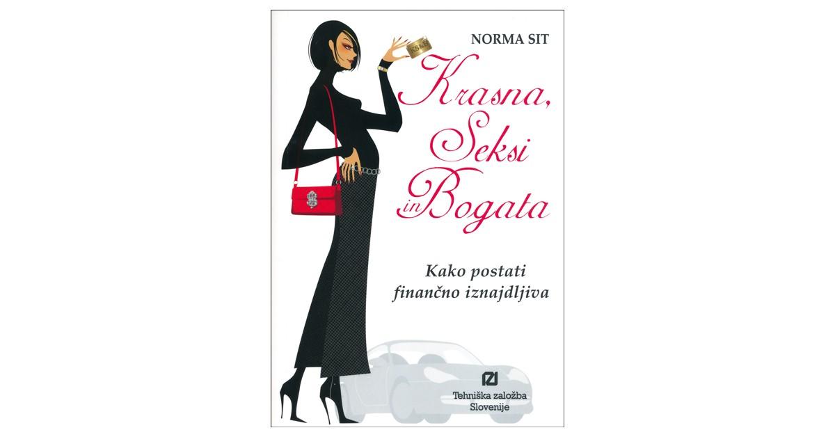 Krasna, seksi in bogata - Norma Sit   Menschenrechtaufnahrung.org