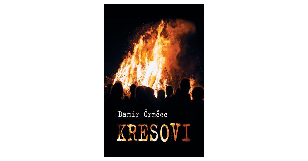 Kresovi - Damir Črnčec   Menschenrechtaufnahrung.org