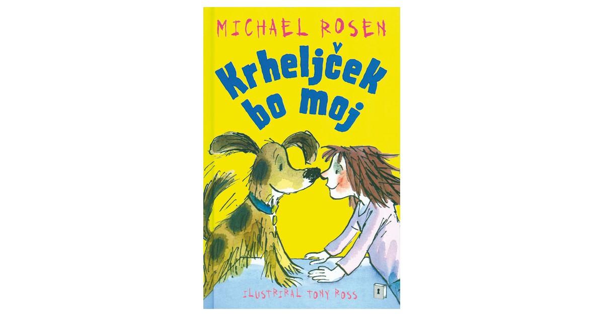 Krheljček bo moj - Michael Rosen | Fundacionsinadep.org