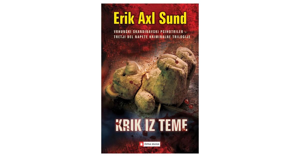 Krik iz teme - Erik Axl Sund   Menschenrechtaufnahrung.org