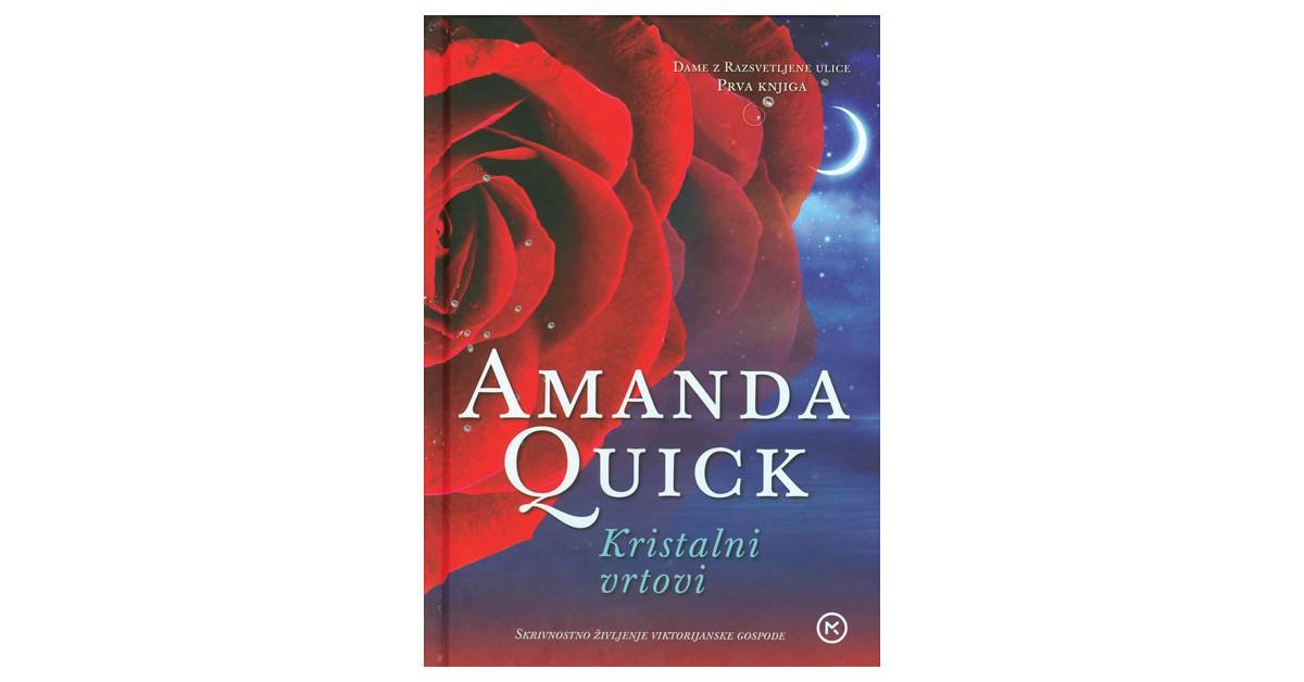 Kristalni vrtovi - Amanda Quick | Menschenrechtaufnahrung.org