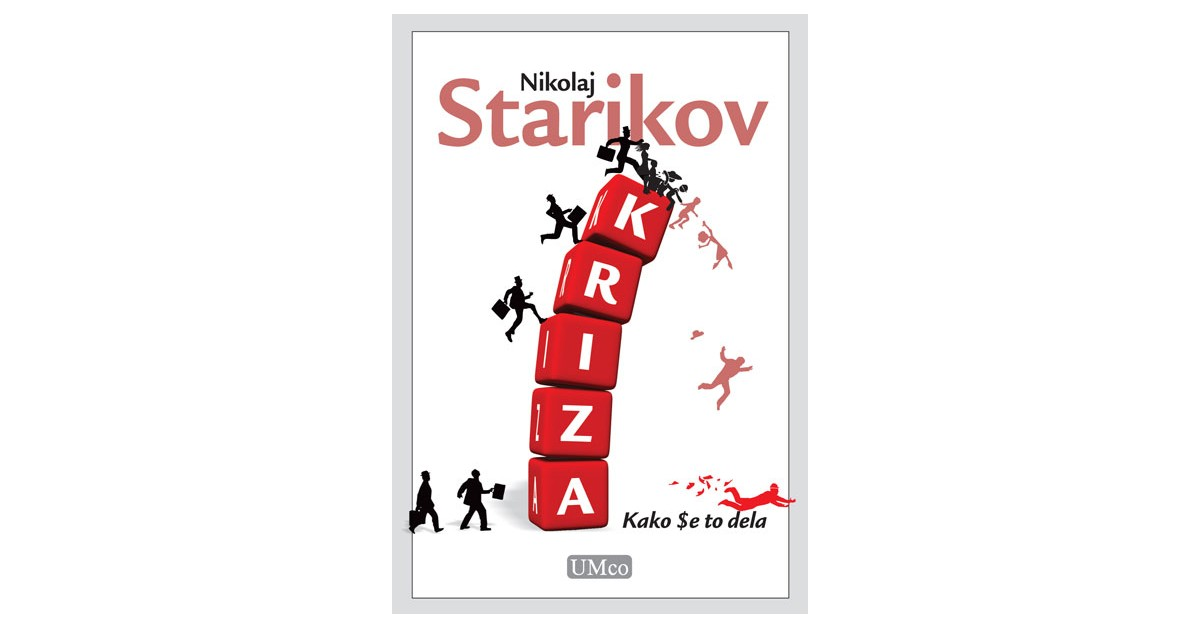 Kriza - Nikolaj Starikov | Menschenrechtaufnahrung.org