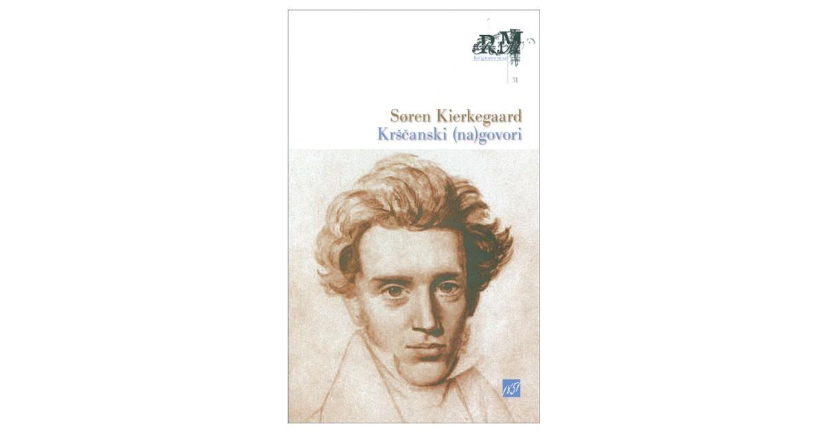Krščanski (na)govori - Søren Kierkegaard   Menschenrechtaufnahrung.org