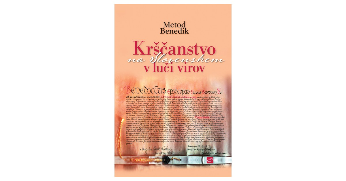 Krščanstvo na Slovenskem v luči virov - Metod Benedik | Menschenrechtaufnahrung.org