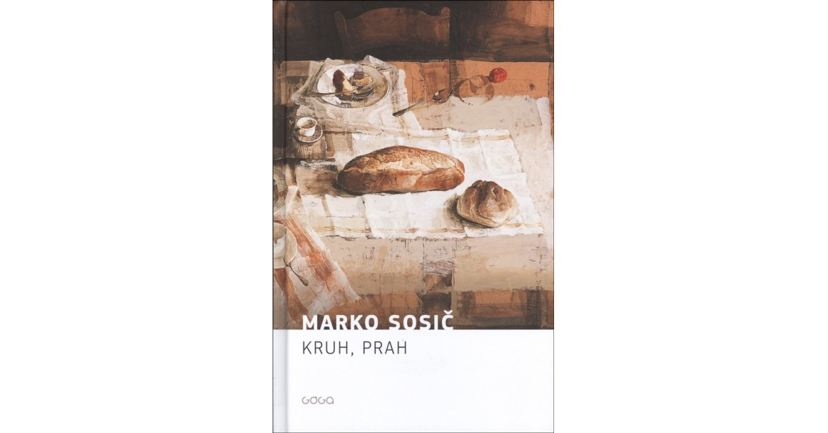 Kruh, prah - Marko Sosič | Fundacionsinadep.org