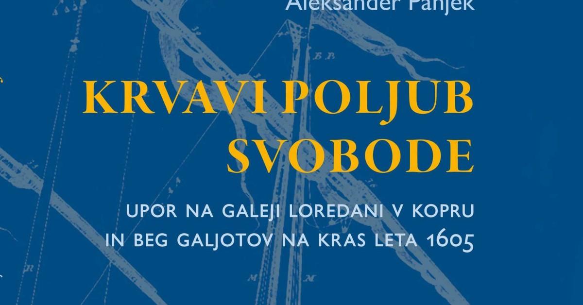 Krvavi poljub svobode - Aleksander Panjek | Fundacionsinadep.org