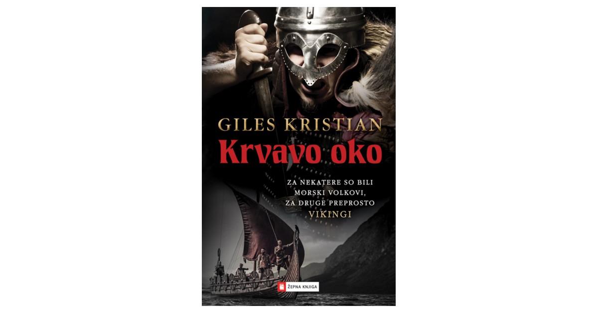 Krvavo oko - Giles Kristian | Menschenrechtaufnahrung.org