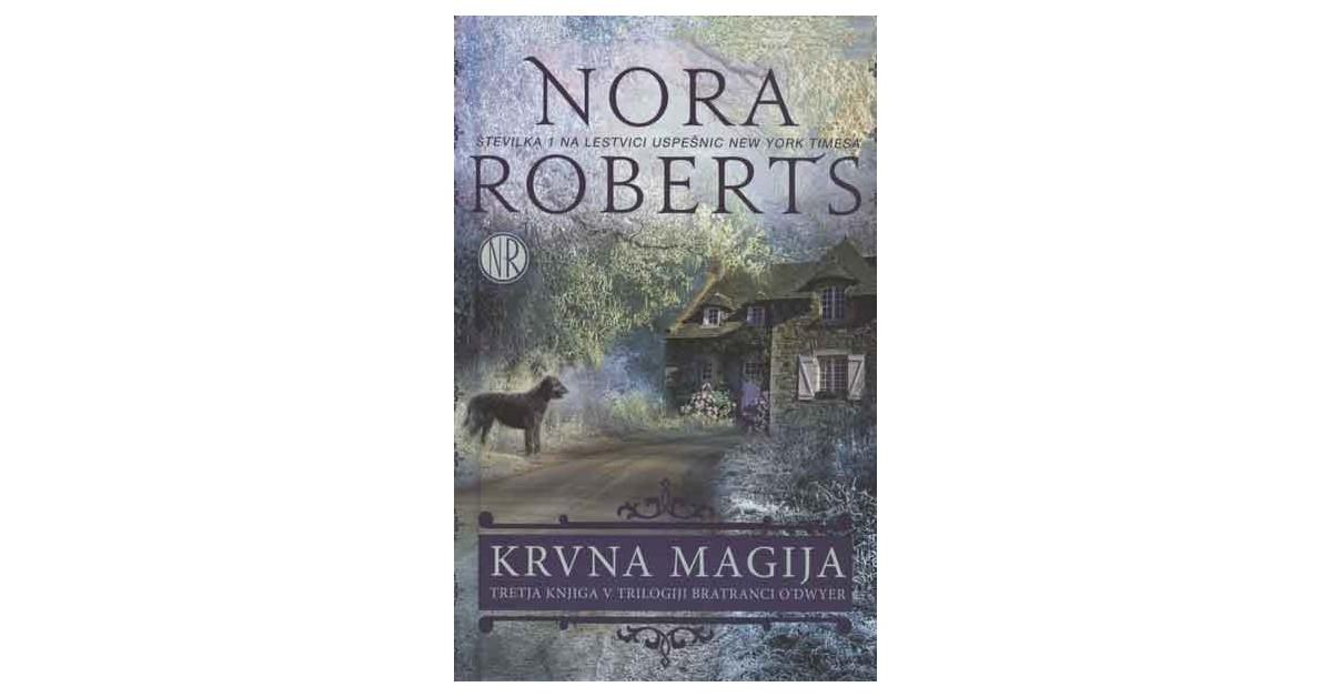 Krvna magija - Nora Roberts | Menschenrechtaufnahrung.org