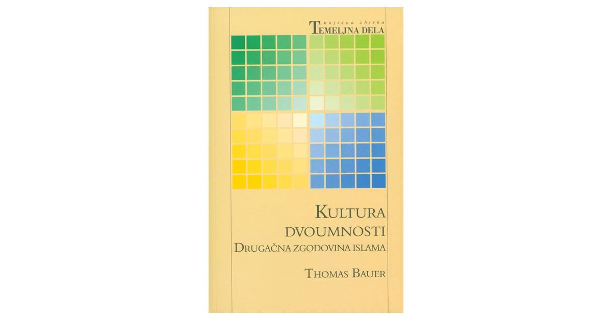 Kultura dvoumnosti - Thomas Bauer | Fundacionsinadep.org