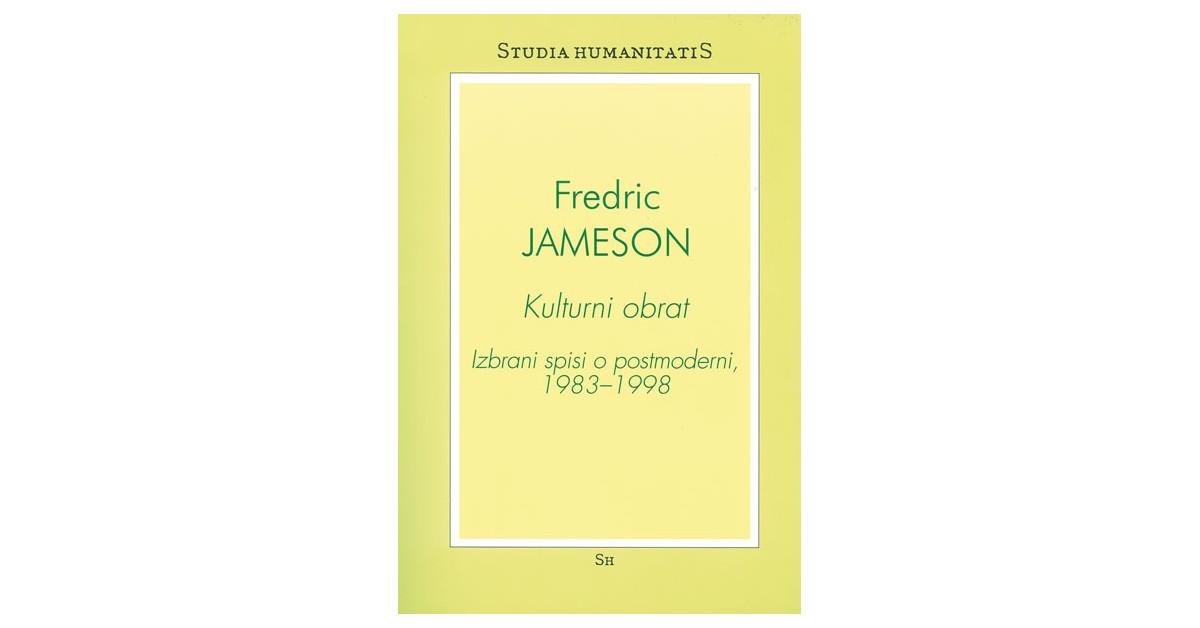Kulturni obrat - Fredric Jameson | Fundacionsinadep.org