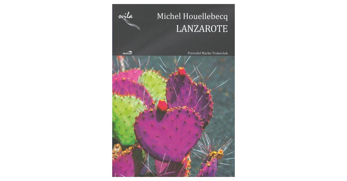 Lanzarote - Michel Houellebecq | Menschenrechtaufnahrung.org