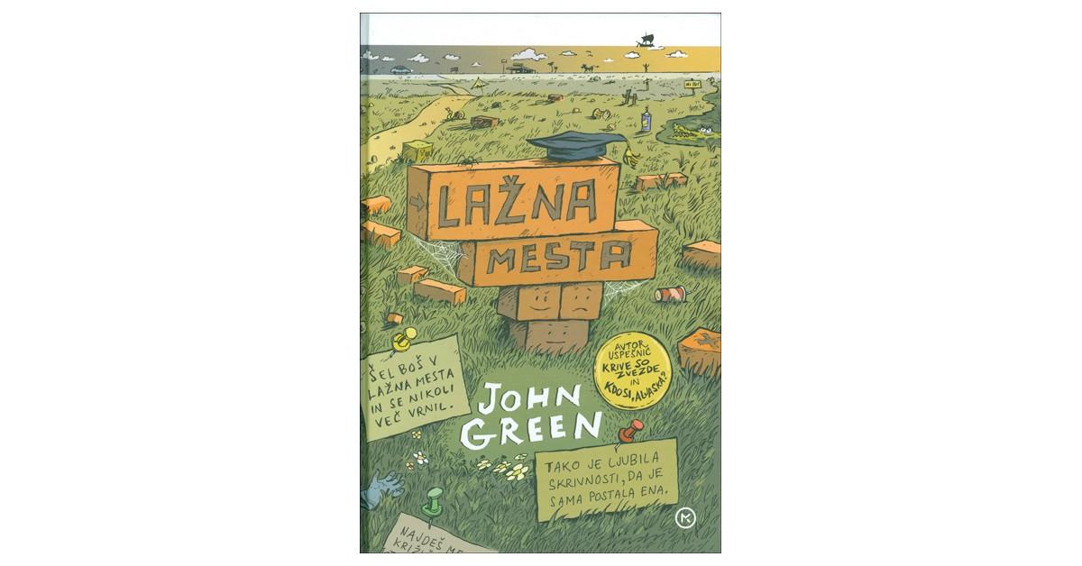 Lažna mesta - John Green | Menschenrechtaufnahrung.org