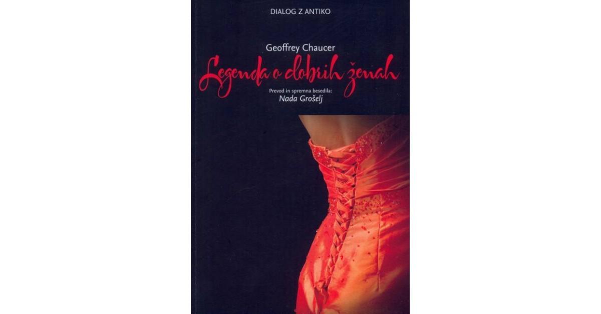 Legenda o dobrih ženah - Geoffrey Chaucer   Fundacionsinadep.org