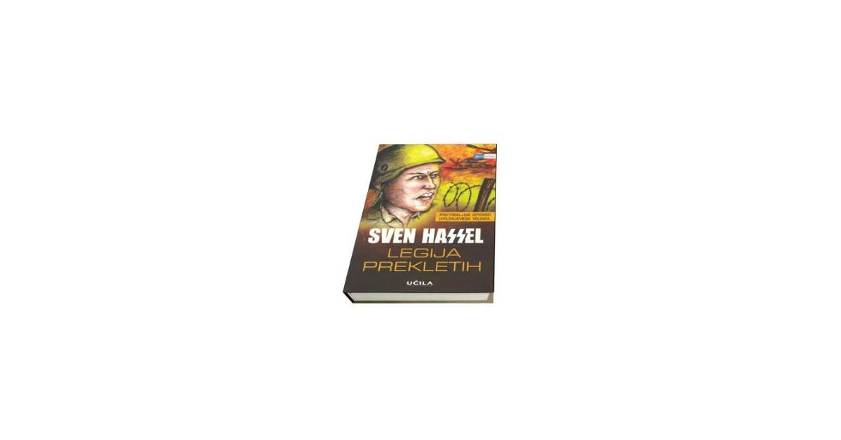 Legija prekletih - Sven Hassel | Fundacionsinadep.org