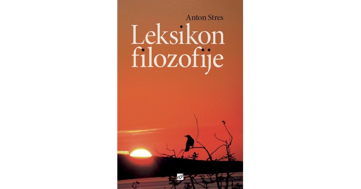 Leksikon filozofije - Anton Stres | Fundacionsinadep.org
