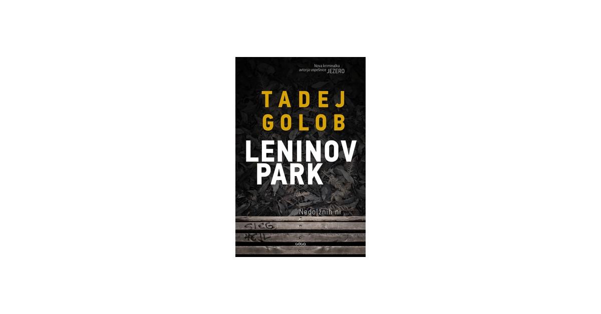 Leninov park (2. del serije o Tarasu Birsi) - Tadej Golob | Fundacionsinadep.org