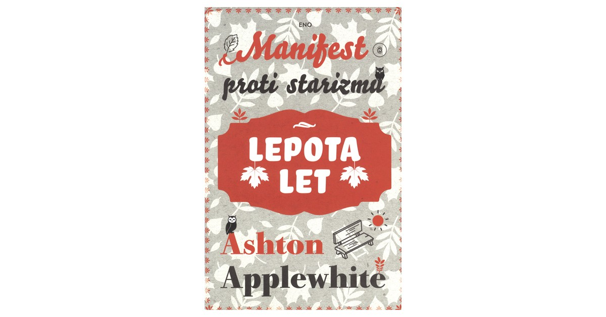 Lepota let - Ashton Applewhite | Menschenrechtaufnahrung.org