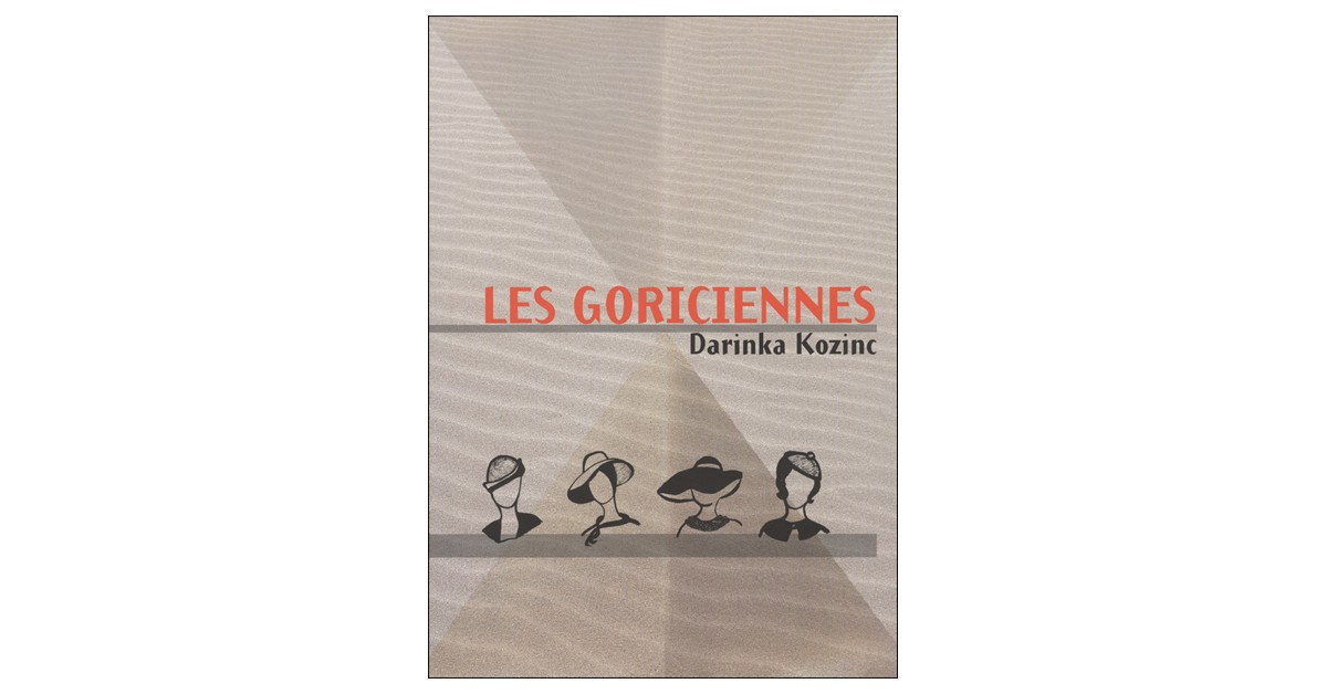 Les Goriciennes - Darinka Kozinc | Fundacionsinadep.org