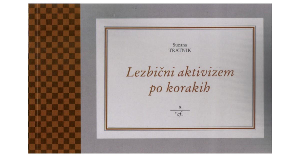 Lezbični aktivizem po korakih - Suzana Tratnik | Menschenrechtaufnahrung.org