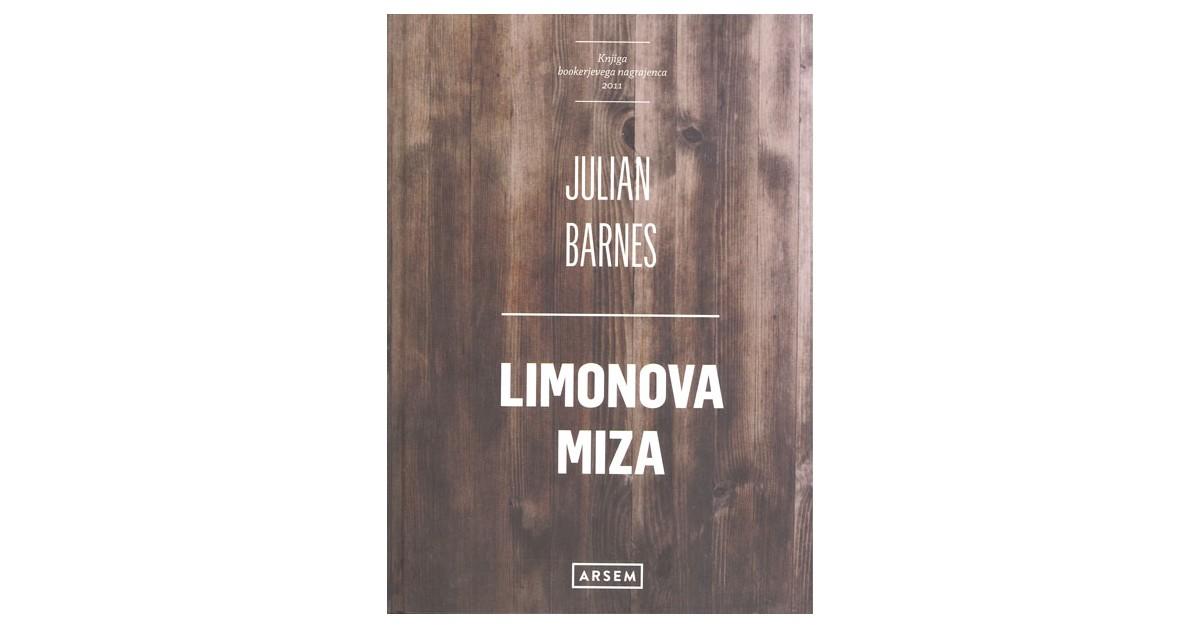 Limonova miza - Julian Barnes   Fundacionsinadep.org