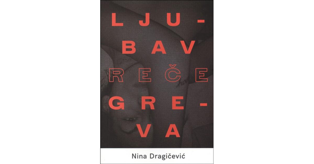 Ljubav reče greva - Nina Dragičević | Menschenrechtaufnahrung.org