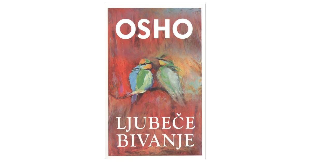 Ljubeče bivanje - Osho | Fundacionsinadep.org