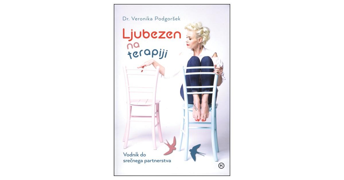 Ljubezen na terapiji - Veronika Podgoršek | Fundacionsinadep.org