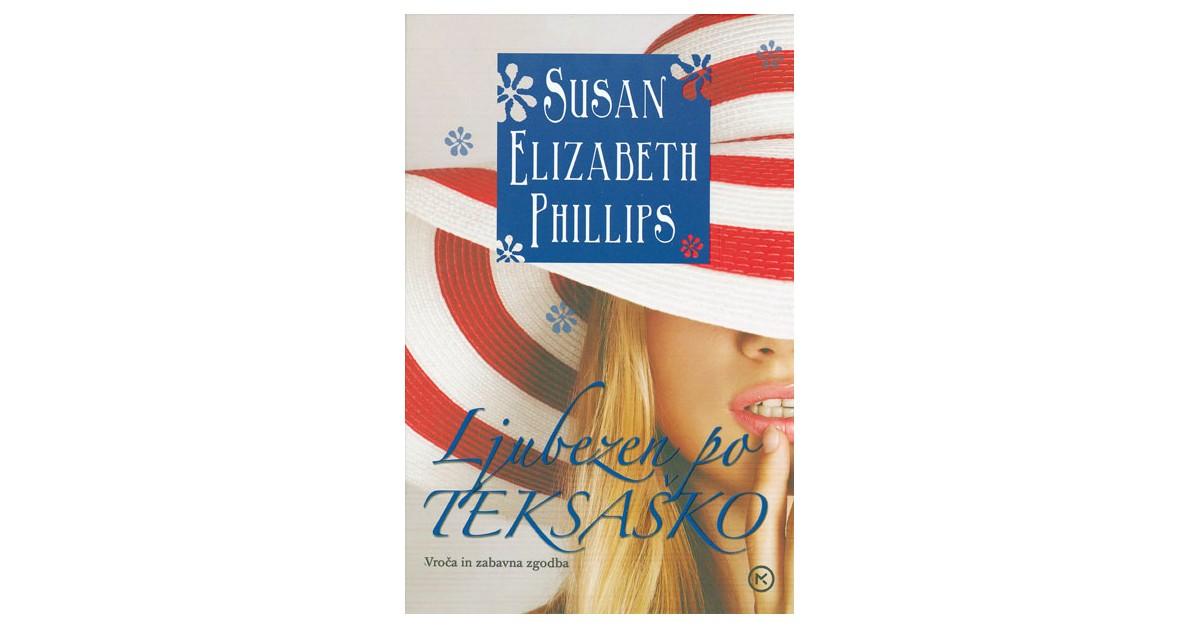 Ljubezen po teksaško - Susan Elizabeth Phillips   Menschenrechtaufnahrung.org