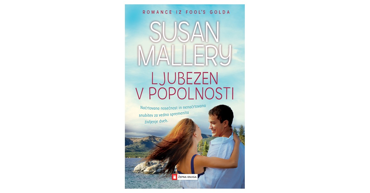 Ljubezen v popolnosti - Susan Mallery | Menschenrechtaufnahrung.org