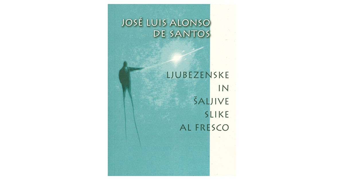 Ljubezenske in šaljive slike sl fresco - José Luis Alonso de Santos | Fundacionsinadep.org