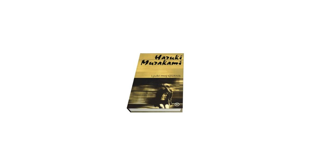 Ljubi moj sputnik - Haruki Murakami | Menschenrechtaufnahrung.org