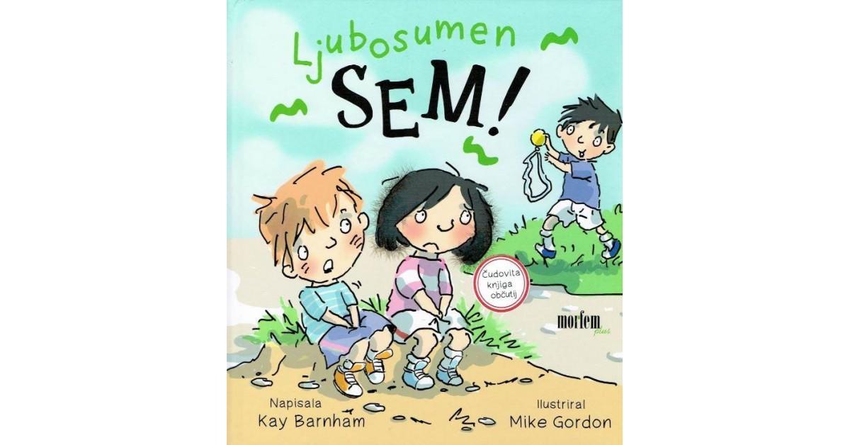 Ljubosumen sem! - Kay Barnham   Menschenrechtaufnahrung.org