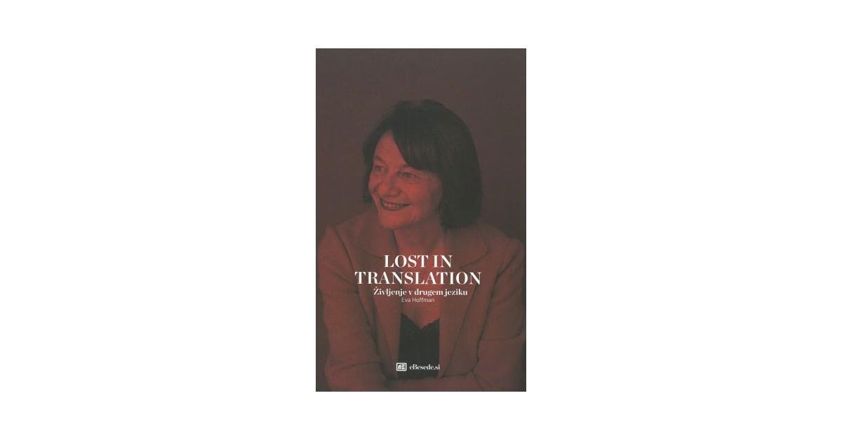 Lost in translation - Eva Hoffman   Menschenrechtaufnahrung.org