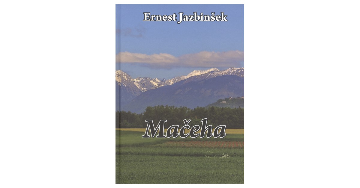 Mačeha - Ernest Jazbinšek | Fundacionsinadep.org