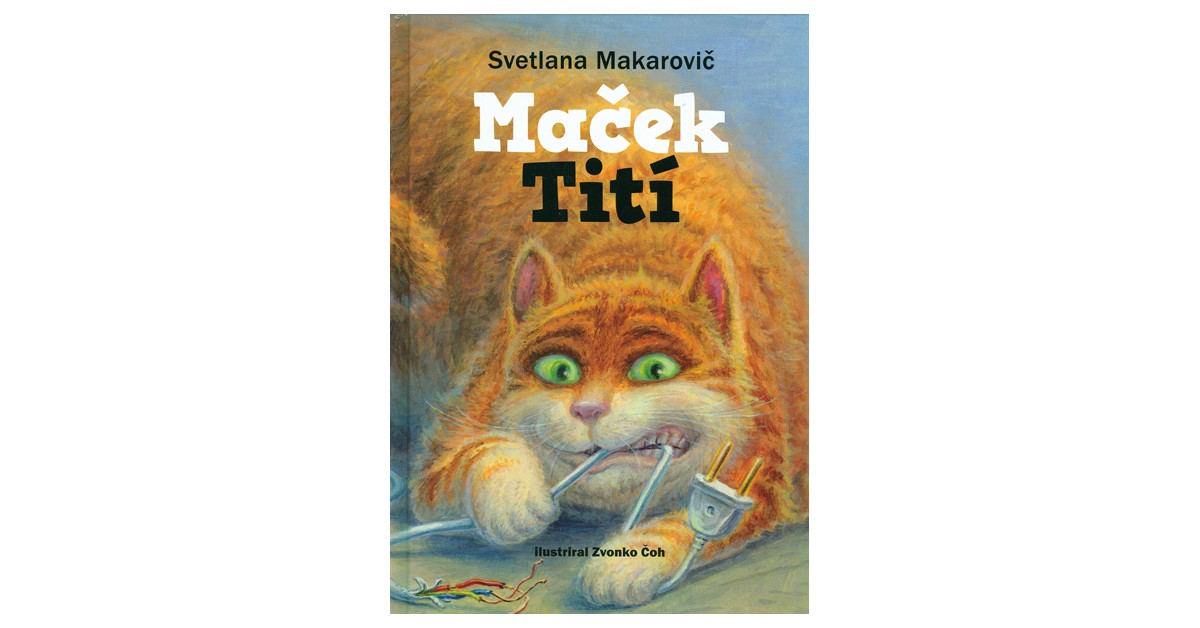Maček Tití - Svetlana Makarovič | Fundacionsinadep.org