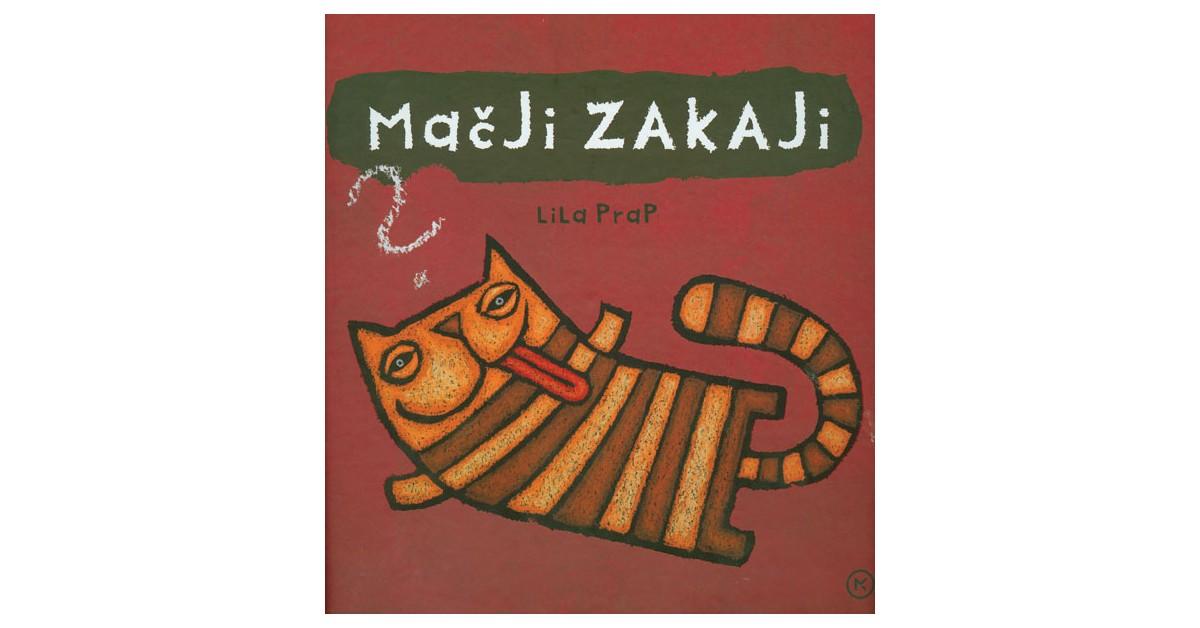 Mačji zakaji - Lila Prap | Fundacionsinadep.org